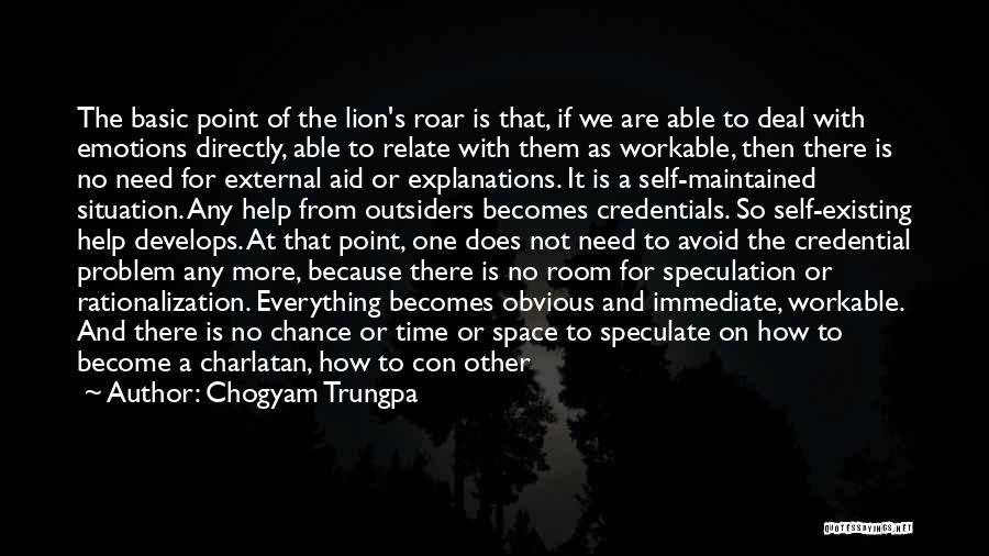One Time Chance Quotes By Chogyam Trungpa