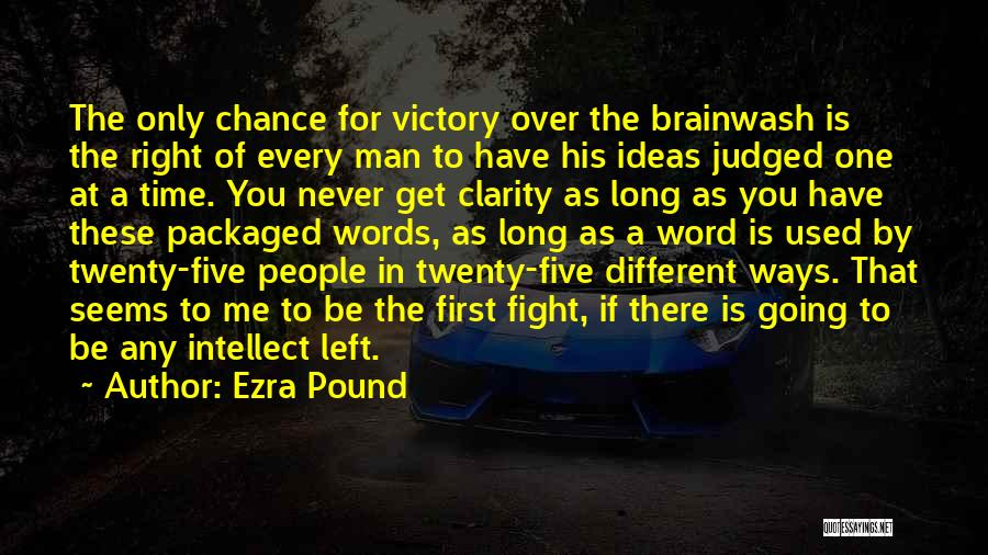 One Time Chance Quotes By Ezra Pound