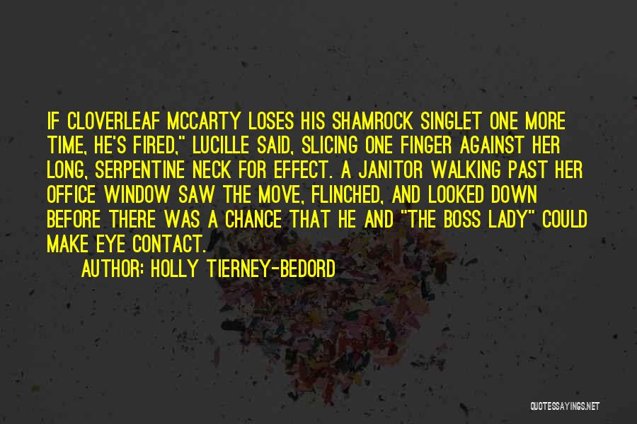 One Time Chance Quotes By Holly Tierney-Bedord