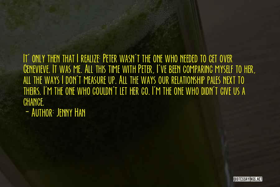 One Time Chance Quotes By Jenny Han