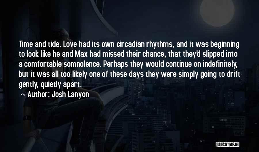 One Time Chance Quotes By Josh Lanyon