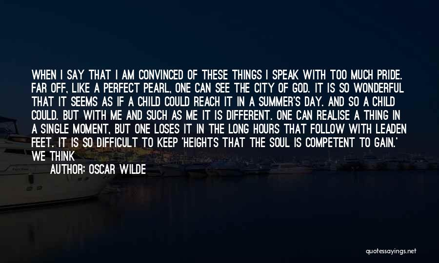 One Time Chance Quotes By Oscar Wilde