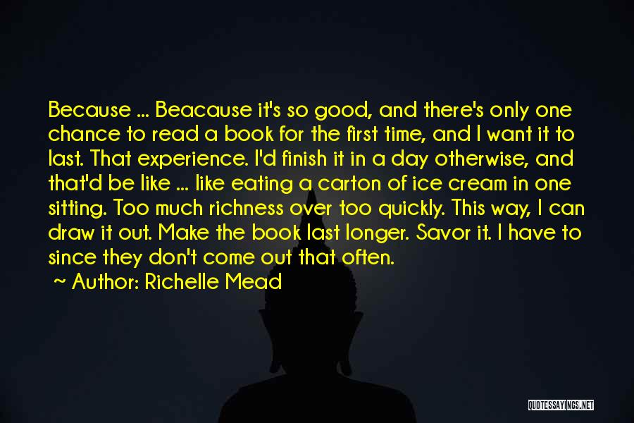 One Time Chance Quotes By Richelle Mead