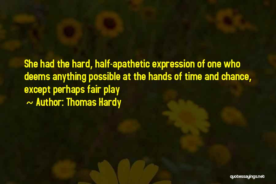 One Time Chance Quotes By Thomas Hardy