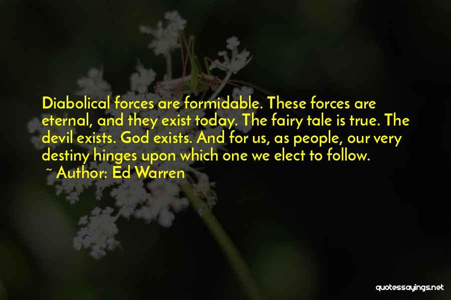 One True God Quotes By Ed Warren