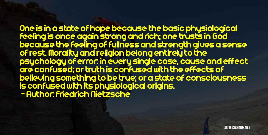One True God Quotes By Friedrich Nietzsche