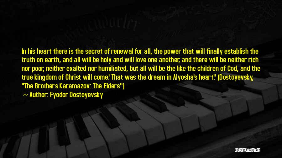 One True God Quotes By Fyodor Dostoyevsky