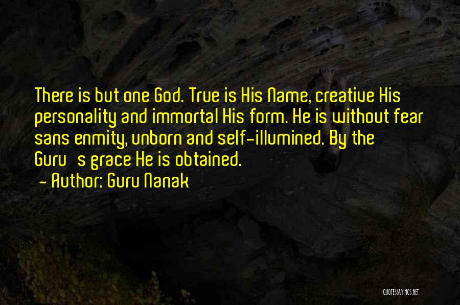 One True God Quotes By Guru Nanak