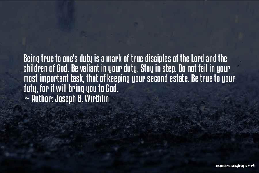 One True God Quotes By Joseph B. Wirthlin