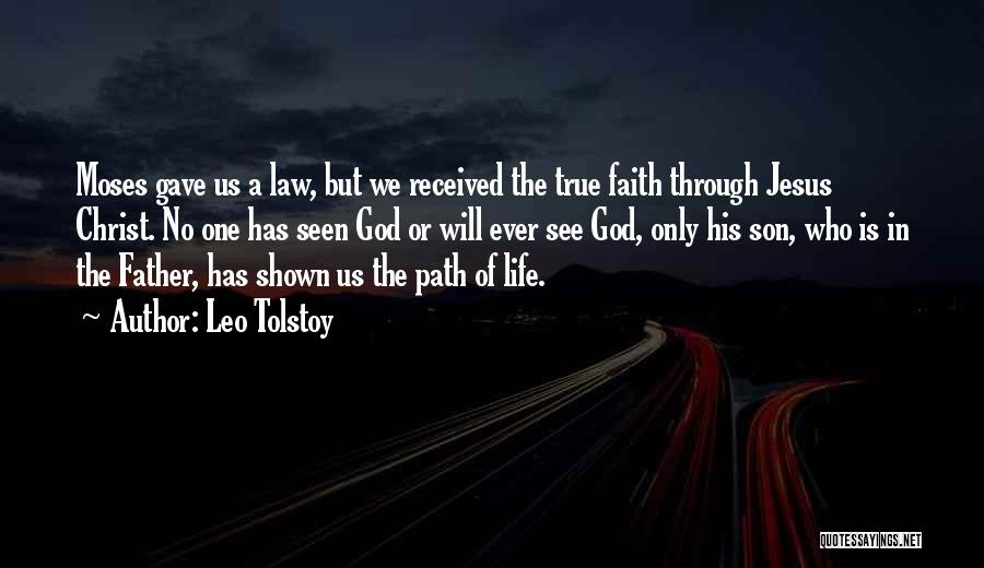 One True God Quotes By Leo Tolstoy