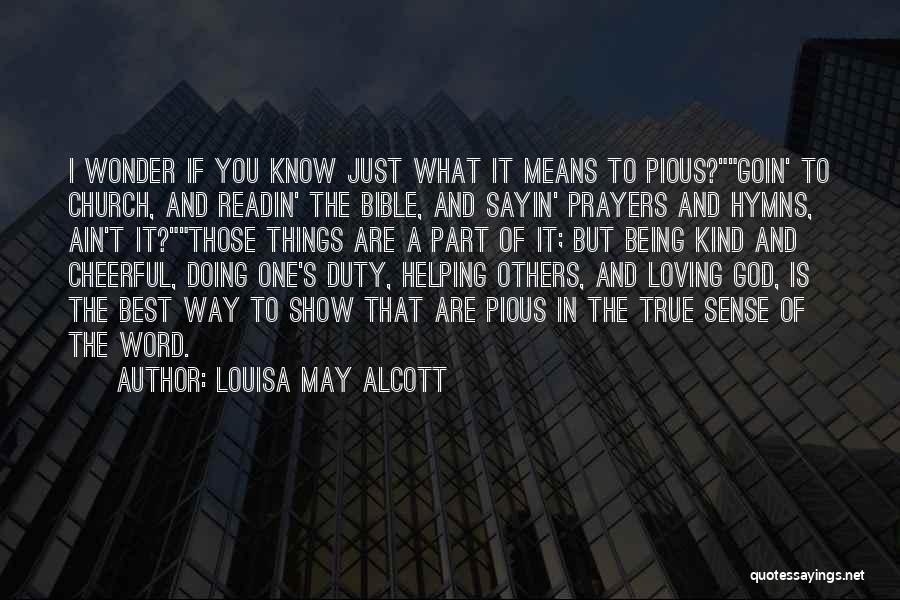 One True God Quotes By Louisa May Alcott