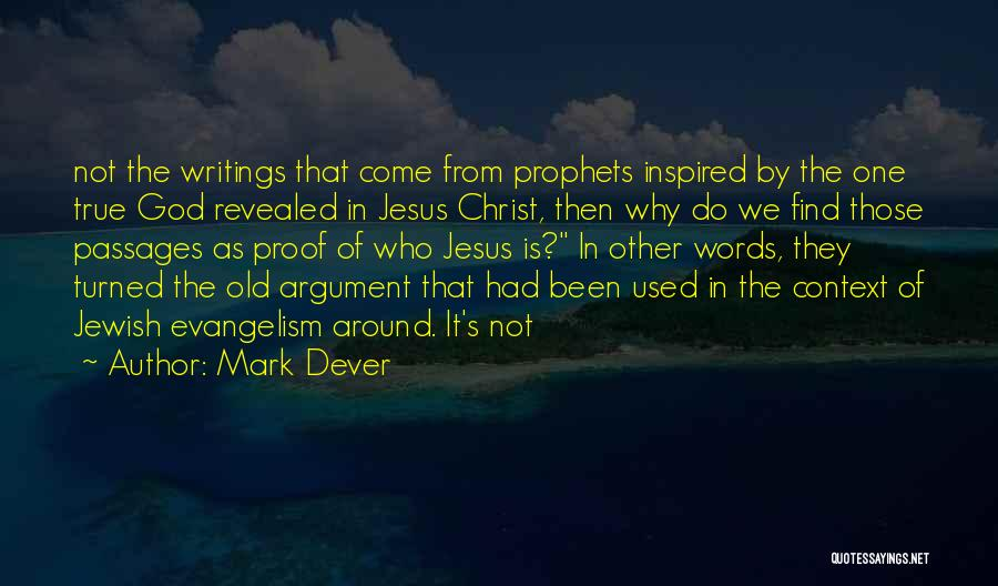One True God Quotes By Mark Dever