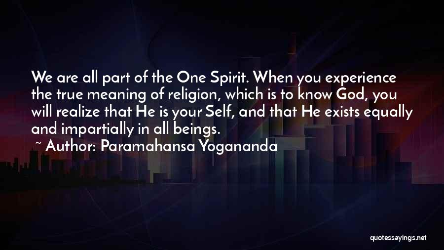 One True God Quotes By Paramahansa Yogananda