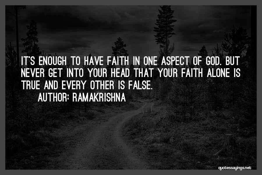 One True God Quotes By Ramakrishna