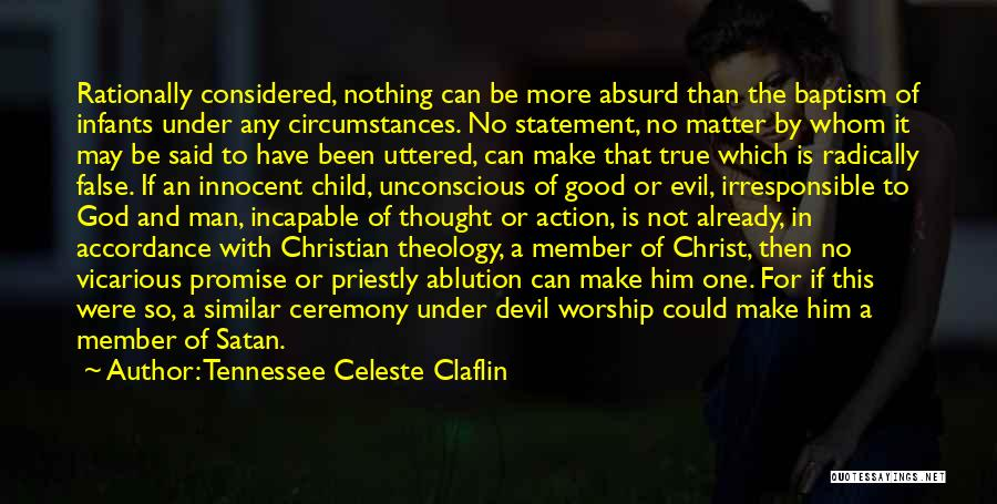 One True God Quotes By Tennessee Celeste Claflin