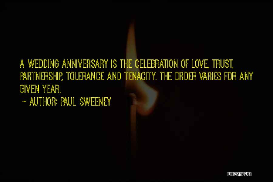 One Year Anniversary Love Quotes By Paul Sweeney