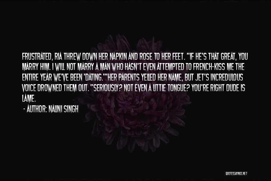 One Year Since You've Been Gone Quotes By Nalini Singh