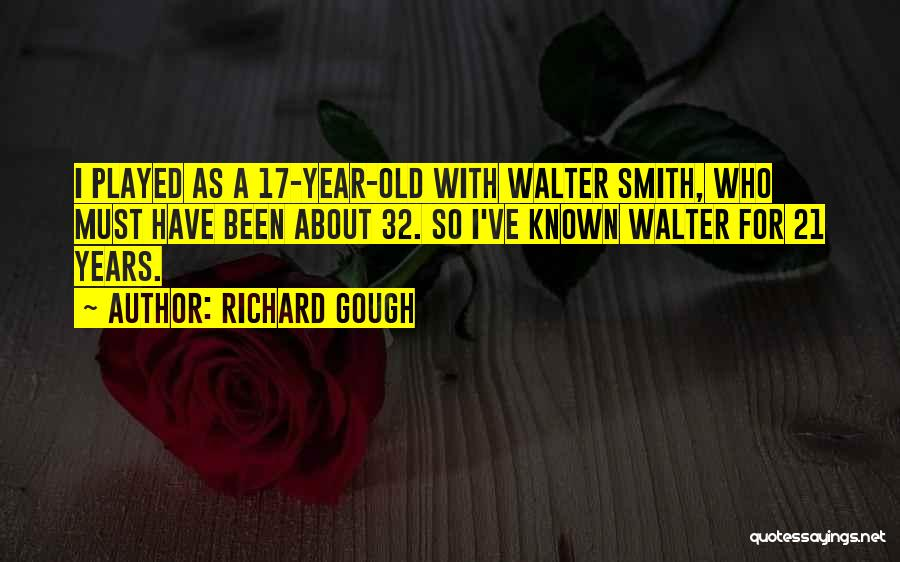 One Year Since You've Been Gone Quotes By Richard Gough