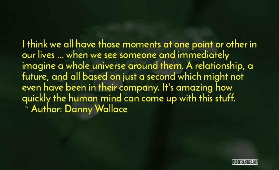 One's Future Quotes By Danny Wallace