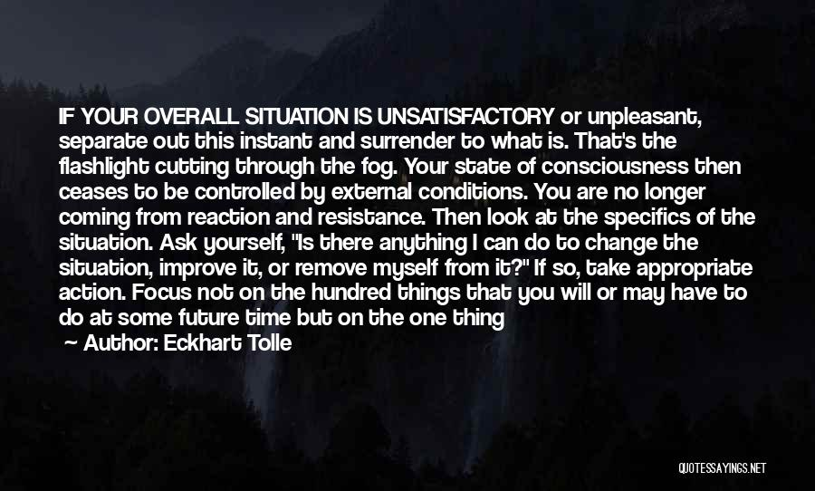 One's Future Quotes By Eckhart Tolle