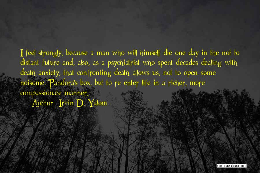 One's Future Quotes By Irvin D. Yalom