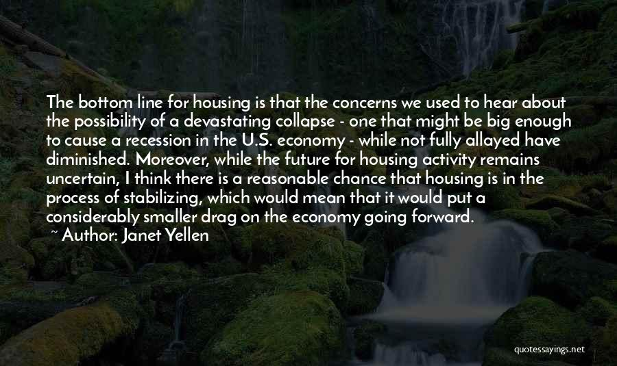 One's Future Quotes By Janet Yellen
