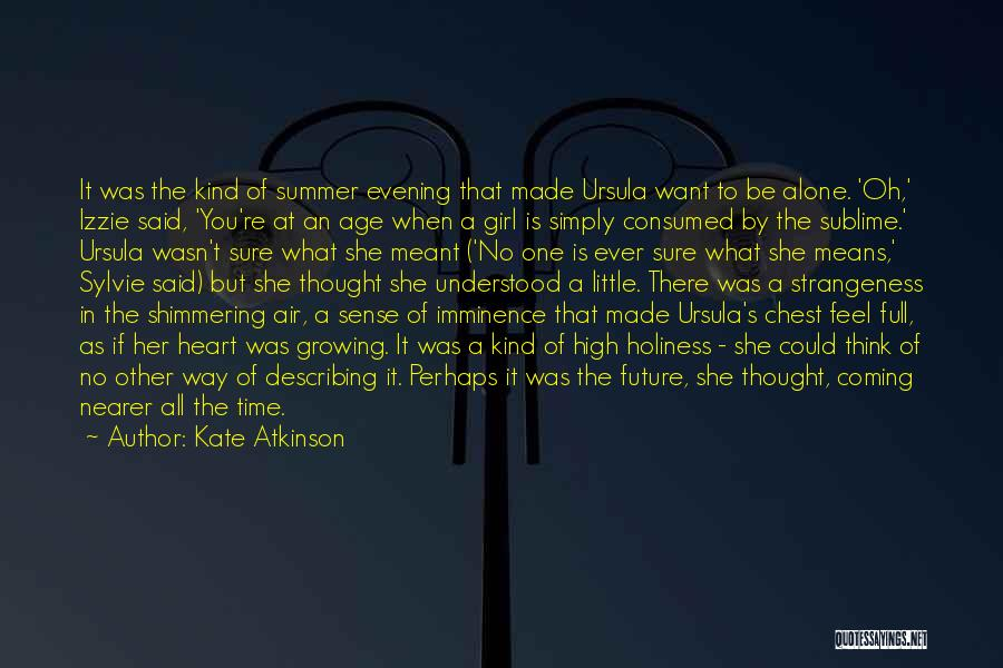 One's Future Quotes By Kate Atkinson