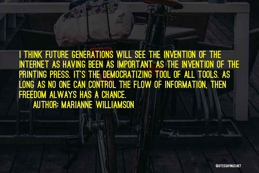 One's Future Quotes By Marianne Williamson