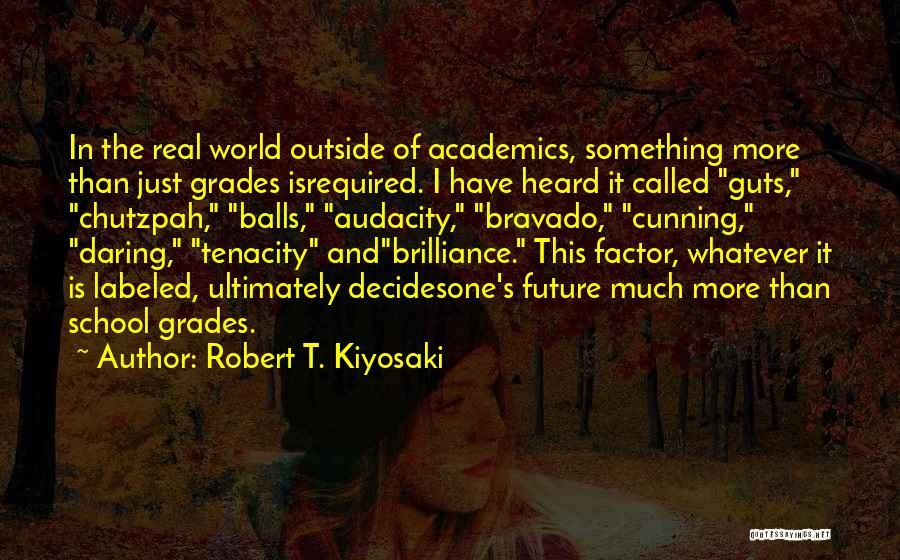 One's Future Quotes By Robert T. Kiyosaki