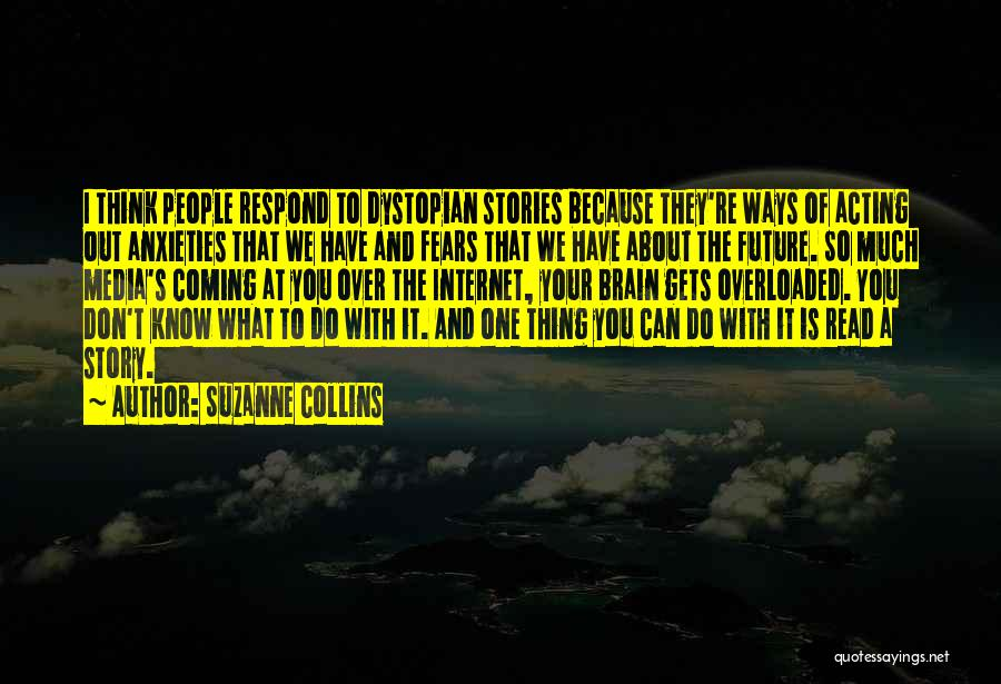 One's Future Quotes By Suzanne Collins
