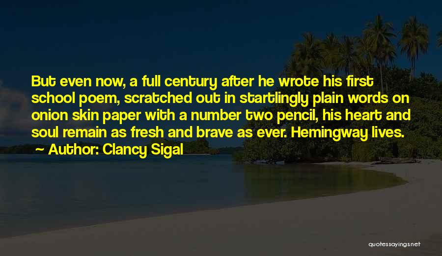 Onion Skin Quotes By Clancy Sigal
