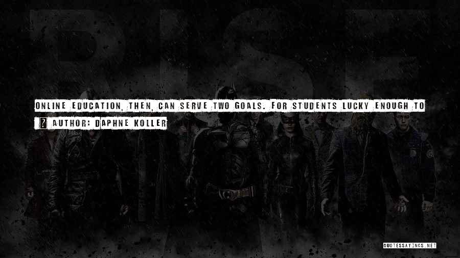 Online Education Quotes By Daphne Koller