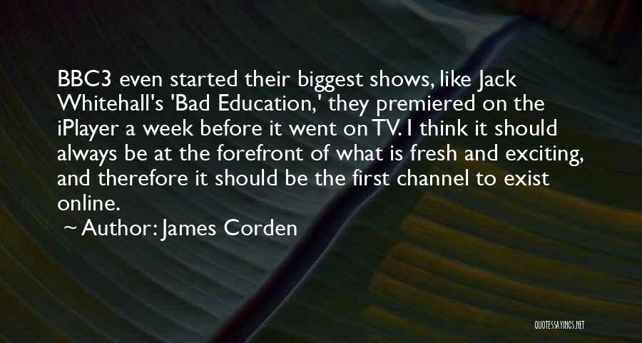 Online Education Quotes By James Corden