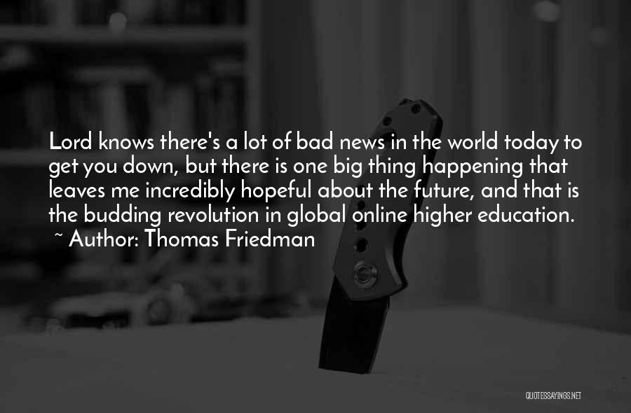 Online Education Quotes By Thomas Friedman