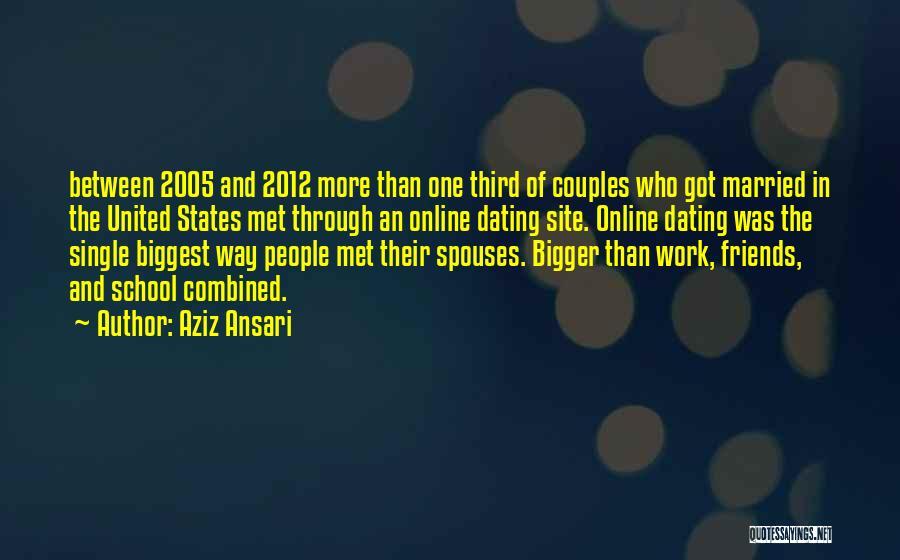 Online School Quotes By Aziz Ansari
