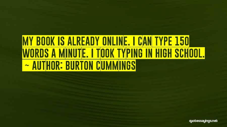 Online School Quotes By Burton Cummings