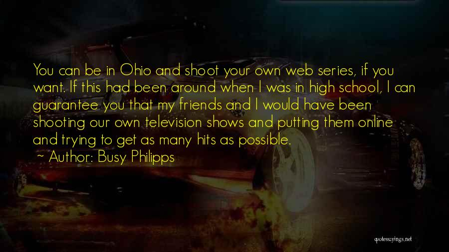 Online School Quotes By Busy Philipps