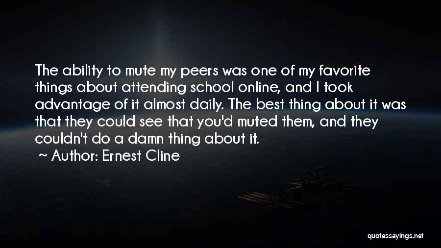 Online School Quotes By Ernest Cline