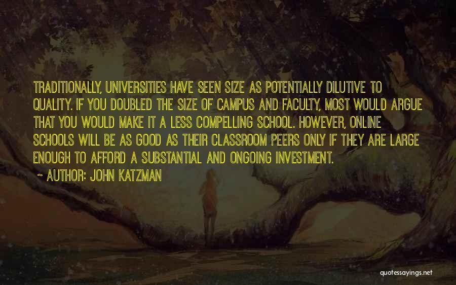 Online School Quotes By John Katzman