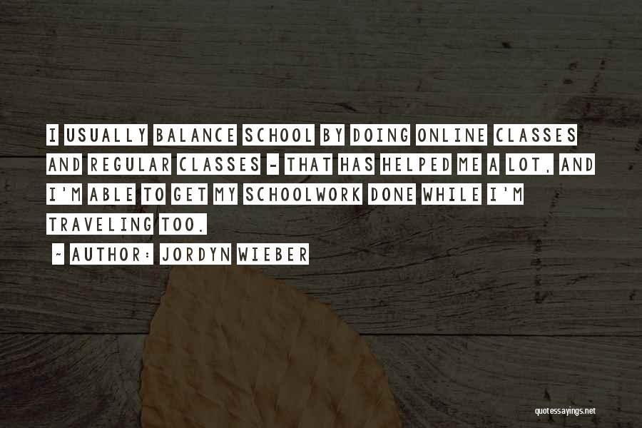 Online School Quotes By Jordyn Wieber