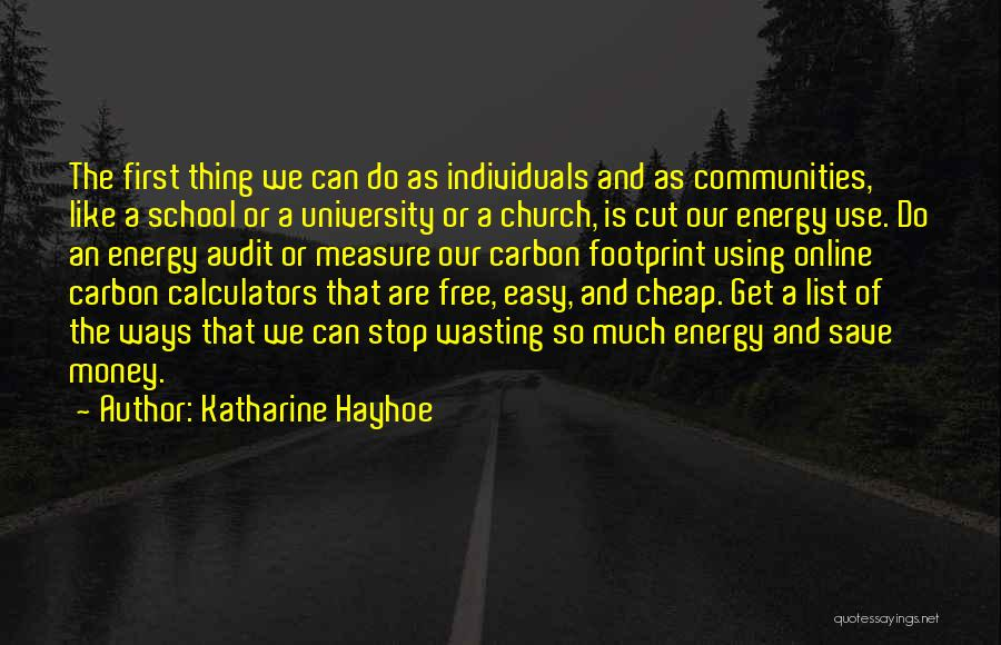 Online School Quotes By Katharine Hayhoe