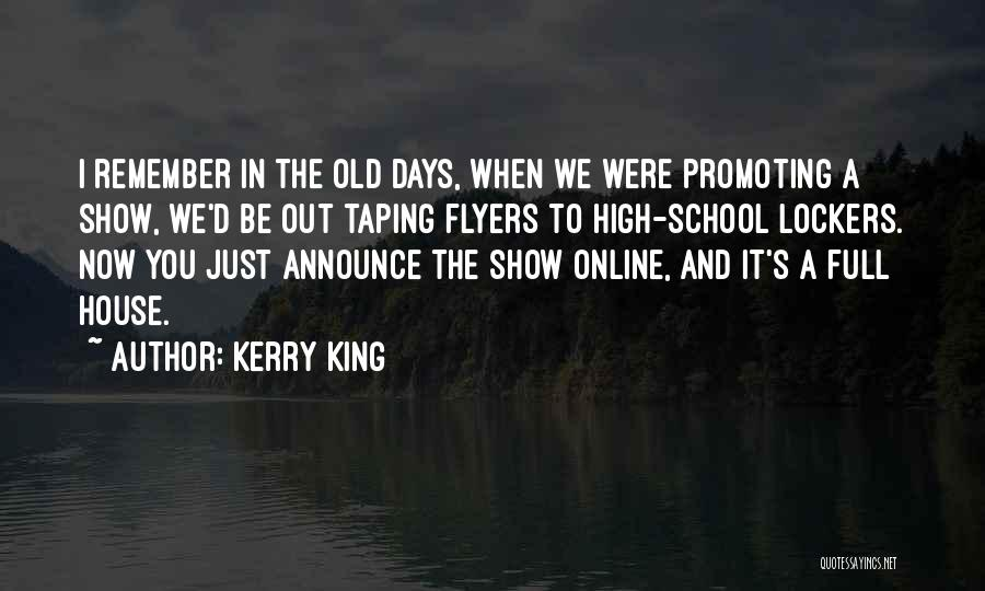 Online School Quotes By Kerry King