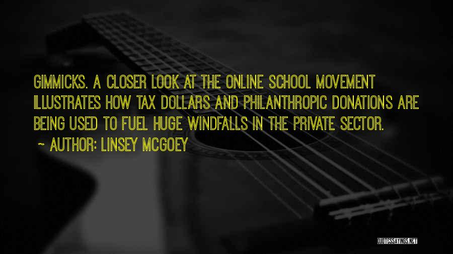 Online School Quotes By Linsey McGoey
