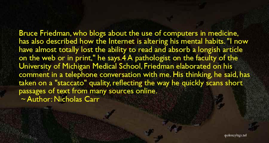 Online School Quotes By Nicholas Carr