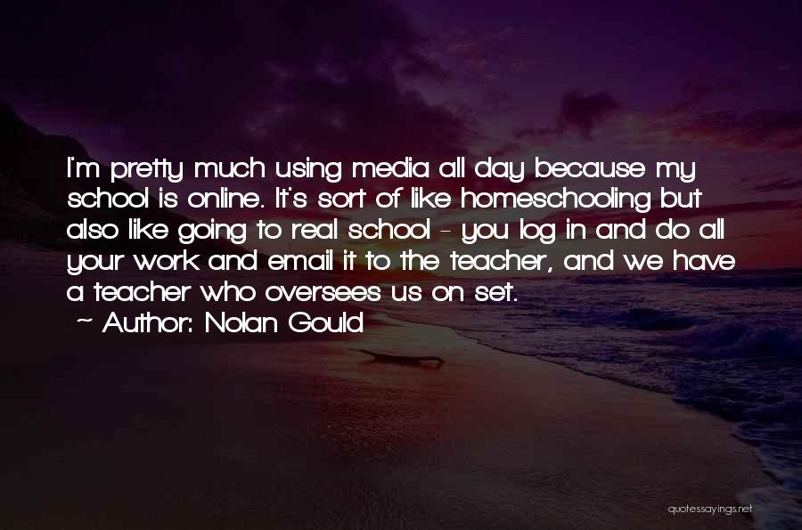 Online School Quotes By Nolan Gould