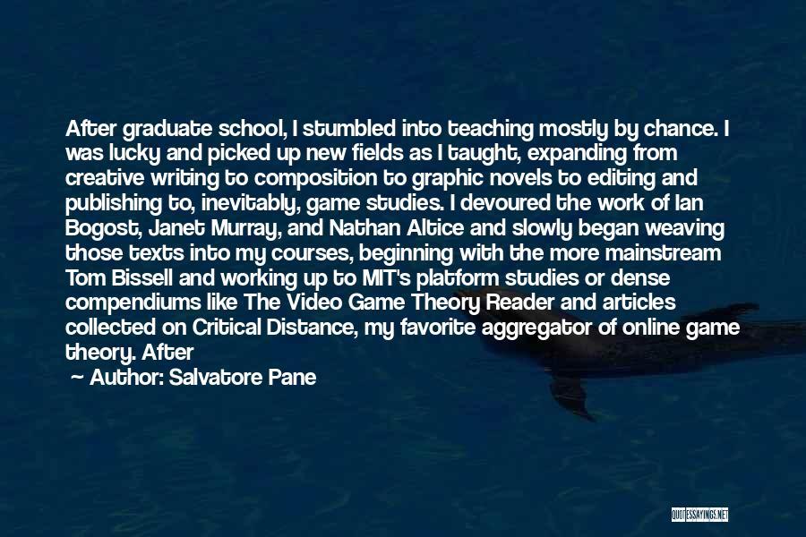 Online School Quotes By Salvatore Pane