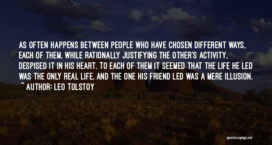 Only A Real Friend Quotes By Leo Tolstoy