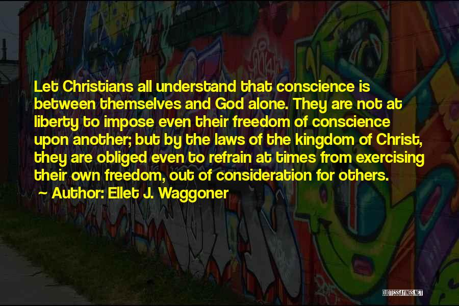 Only God Can Understand Me Quotes By Ellet J. Waggoner