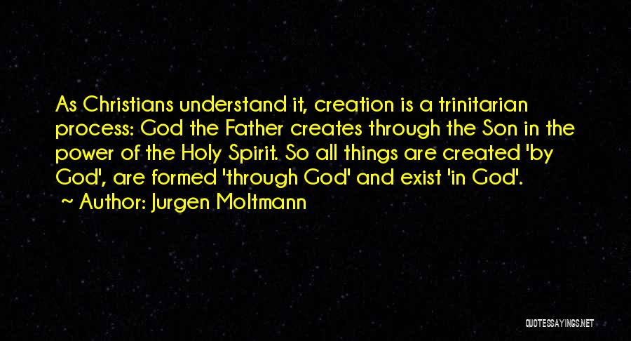 Only God Can Understand Me Quotes By Jurgen Moltmann
