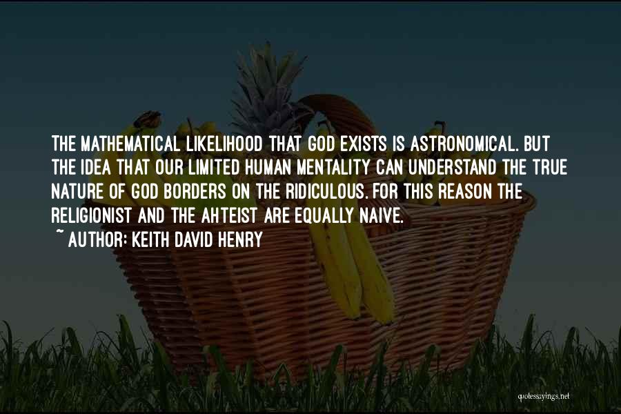 Only God Can Understand Me Quotes By Keith David Henry